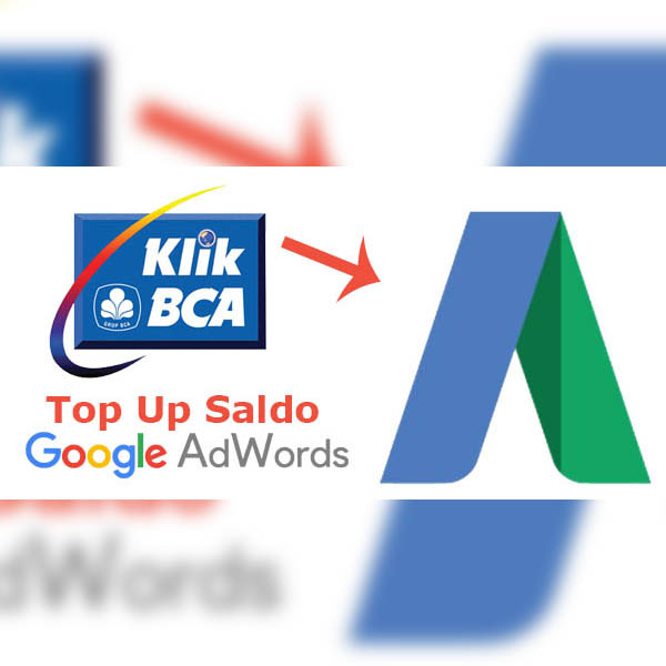cara pembayaran google adwords, cara transfer dana ke google adwords, top up saldo google adwords, cara isi saldo adwords via internet banking bca, Internet Banking BCA, download klikbca, klikbca, google adwords